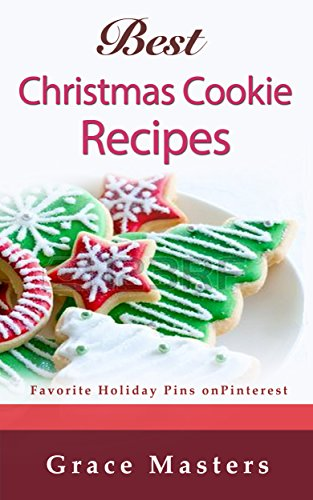 Best Christmas Cookie Recipes: Favorite Holiday Pins on Pinterest (English Edition) Cookie-pin