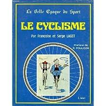 Le Cyclisme (La Belle époque du sport)