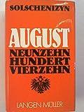 August Neunzehnhundertvierzehn, Roman, Aus dem Russischen von Alexander Kaempfe, - Alexander Solschenizyn