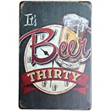 fablcrew Blechschild Metall Werbung Wand Schild Bier für Poster Wall Bar Coffee Shop, metall, ITS BEER THIRTY, 30cm*20cm