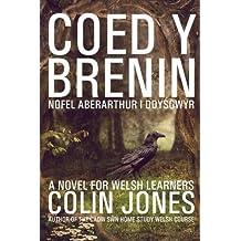 Coed y Brenin: A novel for Welsh learners (Welsh Edition) by Colin Jones (2016-03-05)