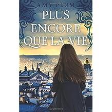 Plus Encore Que La Vie: Volume 1 (Revenants)