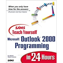 Sams Teach Yourself Outlook 2000 Programming in 24 Hours by Sue Mosher (1999-07-22)