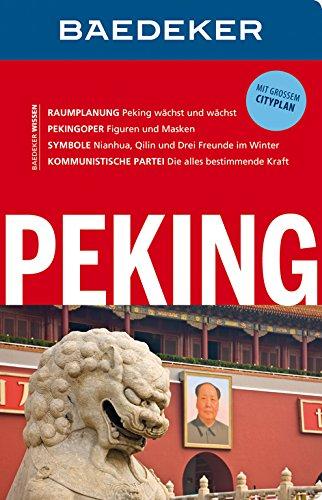 Baedeker Reiseführer Peking: mit GROSSEM CITYPLAN