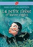 La petite sirène et autres contes - Texte intégral - Format Kindle - 9782013232074 - 4,49 €