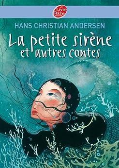 La petite sirène et autres contes - Texte intégral par [Andersen, Hans Christian]