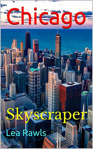 Chicago: Skyscraper (Photo Book 156) (English Edition)