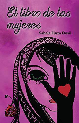 El libro de las mujeres por Sabela Fiuza Dosil