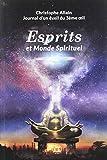 Journal d'un éveil du 3e oeil : Tome 2, Esprits et monde spirituel