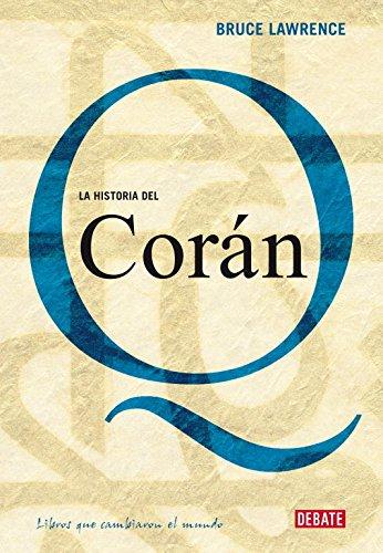 La historia del Corán (10 LIBROS QUE CAMBIARON EL MUNDO)