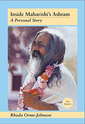 Inside Maharishi's Ashram: A Personal Story