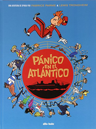Pánico en el Atlántico: Una aventura de Spirou por Parme y Trondheim por Lewis Trondheim