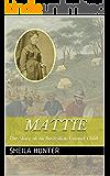 Mattie: The Story of an Australian Convict Child