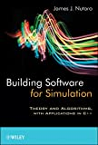 Image de Building Software for Simulation: Theory and Algorithms, with Applications in C++