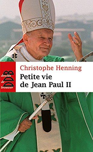 Petite vie de Jean-Paul II