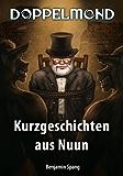 Doppelmond - Kurzgeschichten aus Nuun
