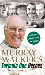 By Murray Walker Murray Walker's Formula One Heroes [Paperback]