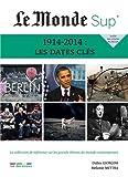 Le Monde Sup' - Les dates clés