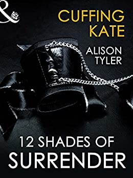Cuffing Kate (Mills & Boon Spice Briefs) by [Tyler, Alison]
