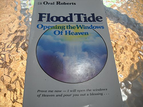 Flood tide: Opening the windows of heaven