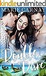 Double Dare: A Menage Romance