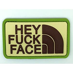Hey Fuck Face PVC Airsoft Patch Moral Vert