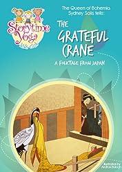 The Storytime Yoga® Kids Club Yoga Story Kit: The Grateful Crane (Storytime Yoga®: Teaching Yoga to Children through Story)