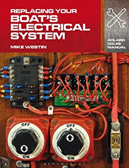 Replacing Your Boat's Electrical System (adlard Coles Manuals) por Mike Westin epub