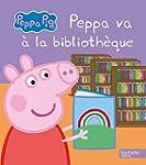 Peppa Pig - Peppa va � la biblioth�que