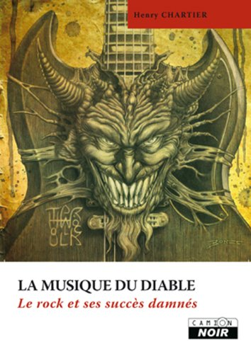LA MUSIQUE DU DIABLE Le rock et ses succès damnés