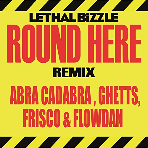 Round Here (Remix) [Explicit]