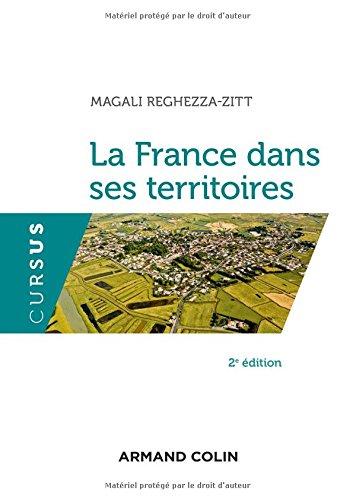 La France dans ses territoires - 2e éd. par Magali Reghezza-Zitt
