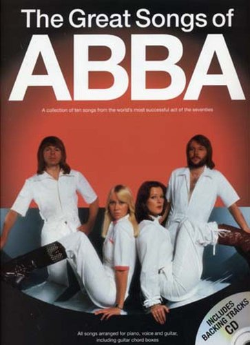 The Great Songs Of Abba (Book/CD). For Pianoforte, Voce e Chitarra