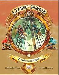 Classe Pirates : la course au trésor par Christine Le Dérout