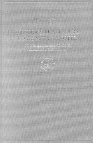 Western Travellers to Constantinople: The West and Byzantium, 962-1204 - Cultural and Political Relations (Medieval Mediterranean) (The Medieval Mediterranean)
