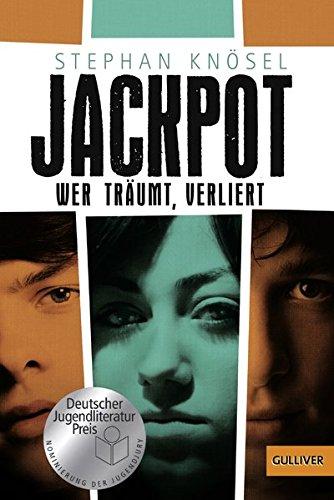 Jackpot - Wer träumt, verliert: Roman (Gulliver, Band 1436)