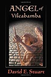 Angel of Vilcabamba by David E. Stuart (2009-02-16)