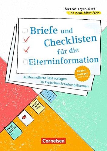 Perfekt organisiert ins neue Kita-Jahr: Briefe und Checklisten für die Elterninformation: Ausformulierte Textvorlagen zu typischen Erziehungsthemen. Kopiervorlagen