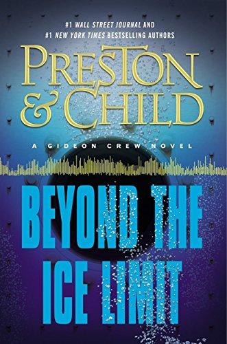 Beyond the Ice Limit: A Gideon Crew Novel (Gideon Crew series) (English Edition) -