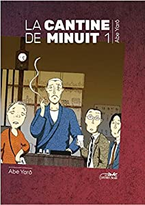 La Cantine de Minuit Edition simple Tome 1