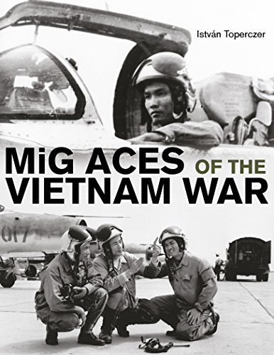 MiG Aces of the Vietnam War by Istv??n Toperczer (2015-06-15)