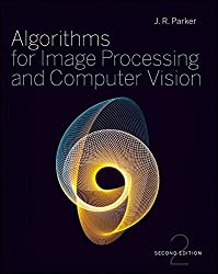 Algorithms for Image Processing and Computer Vision by J. R. Parker (2010-12-21)