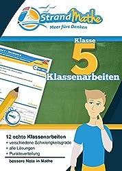 Mathematik Klassenarbeits-Trainer Klasse 5 - StrandMathe: Mathearbeit simulieren, Ergebnisse prüfen, selbst benoten, Lernlücken aufdecken!