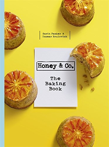 Honey & Co: The Baking Book by Itamar Srulovich (2015-07-02)