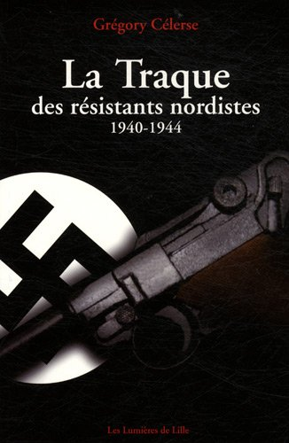 """<a href=""""/node/7102"""">La traque des résistants nordistes</a>"""