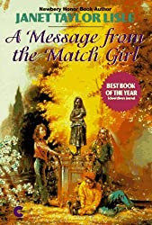 A Message from the Match Girl by Janet Taylor Lisle (1997-04-01)