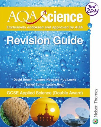 AQA Science: GCSE Applied Science Revision Guide by David Brown (2006-09-22)