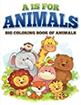 A is for Animals!: Coloring Books for...