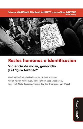 Restos humanos e identificación: Violencia de masa, genocidio y el