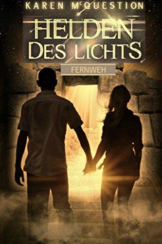Helden des Lichts, Band 2: Fernweh (2-licht 16)